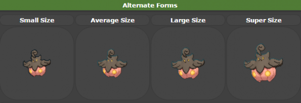 Size matters: Pumpkaboos come in four different sizes, each with different stats. Unlike Deoxys, it can't switch between forms.